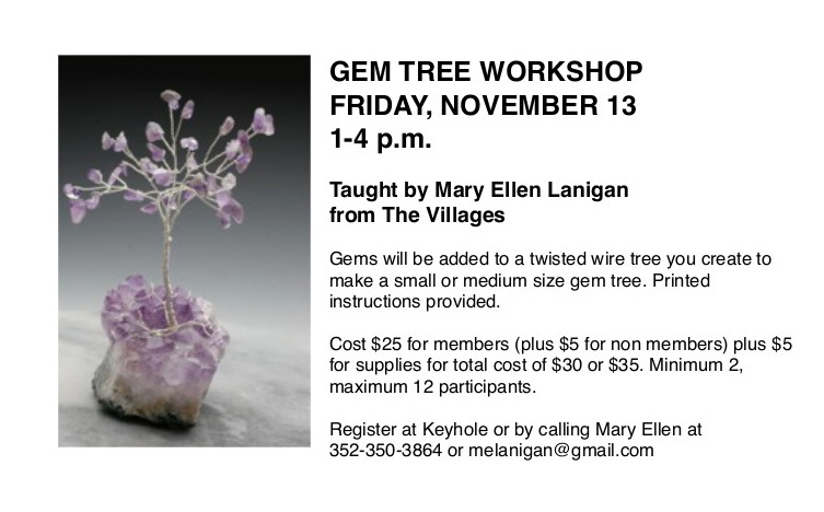 OCT 30 gem tree workshop