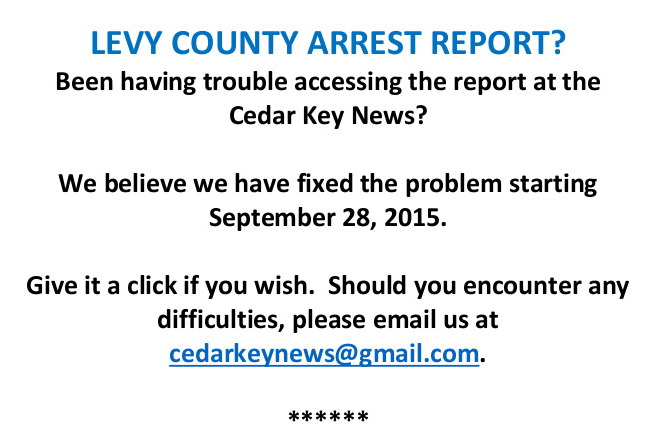 SEP 29 LEVY COUNTY ARREST REPORT