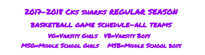 NOV 13 CKS 2017 2018 Cks sharks basketball game schedule all teams1
